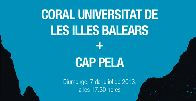 Cap Pela i la Coral Universitat de les Illes Balears a Pareis